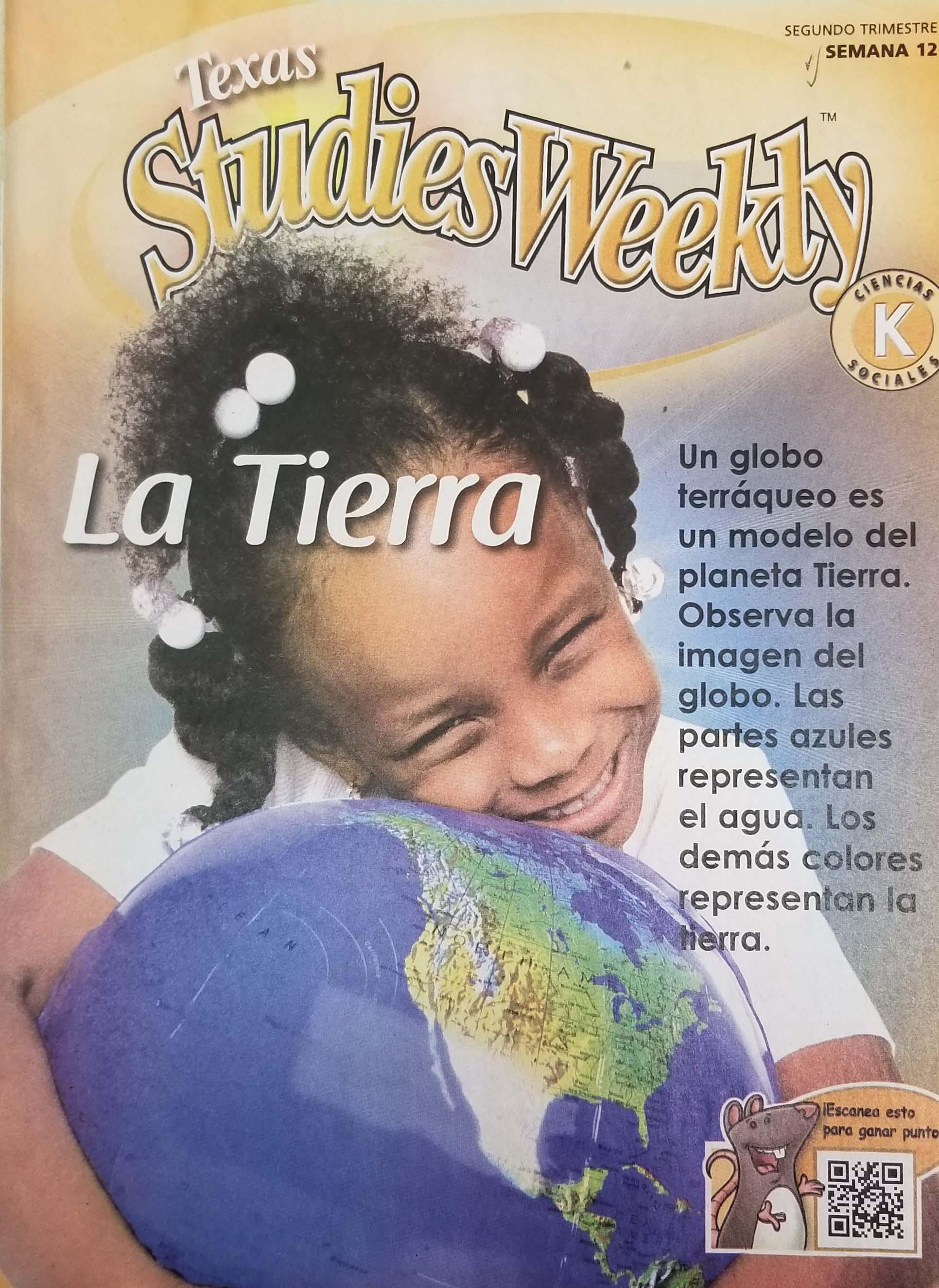 Spanish-language Weekly Reader cover showing kindergarten girl smiling her biggest smile while hugging an inflatable globe of the world; the topic of this Weekly Reader is The Earth.